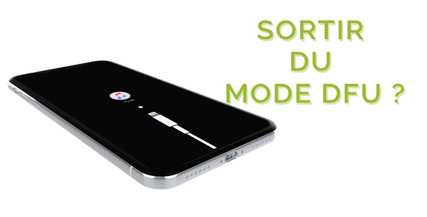 sortir mode dfu iphone x