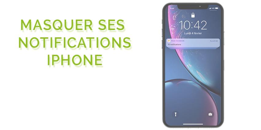 Comment masquer les notifications iPhone quand l'écran est verrouillé ?