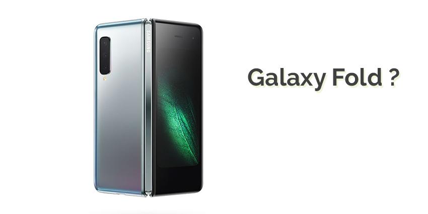 Galaxy Fold encore repoussé : smartphones pliables, la fausse bonne idée de 2019 ?