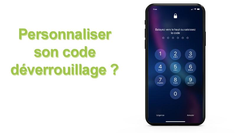 Personnaliser son code déverrouillage iPhone