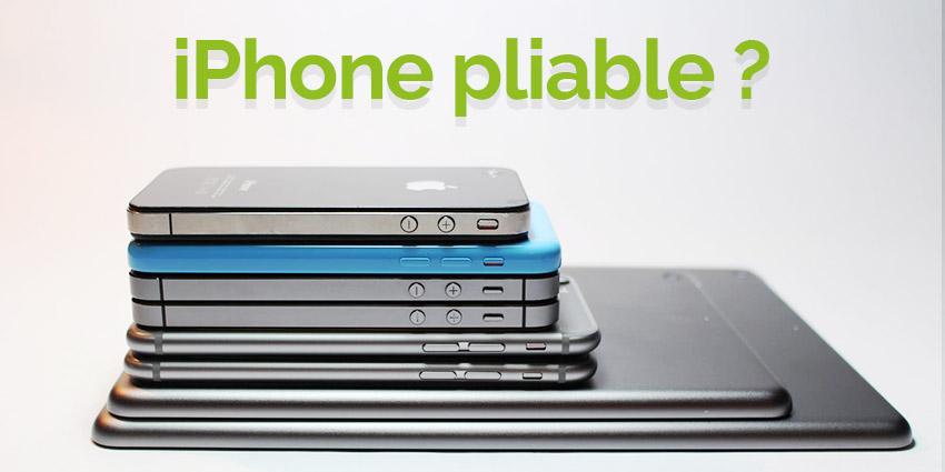 iPhone pliable pour bientôt ?