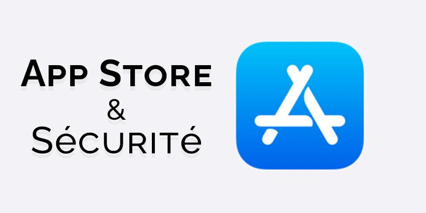App Store et sécurité iPhone